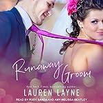 Runaway Groom: I Do, I Don't, Book 2 | Lauren Layne