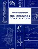 Visual Dictionary of Architecture and Construction, Broto I. Comerma, 8496424294