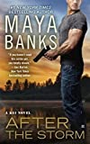 Front cover for the book After the Storm (A KGI Novel) by Maya Banks