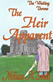 The Heir Apparent (The Waiting Throne)
