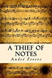 A Thief of Notes, André Ferero, 1477449094
