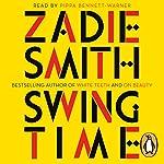 Swing Time | Zadie Smith