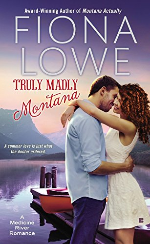 Truly Madly Montana (A Medicine River Romance)