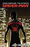 Miles Morales: Ultimate Spider-Man Ultimate Collection Book 3