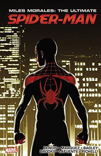 (Miles Morales: Ultimate Spider-Man Ultimate Collection Book 3)