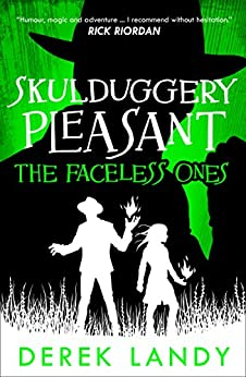 The Faceless Ones (Skulduggery Pleasant, Book 3) by [Landy, Derek]