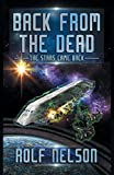 Book cover from Back From the Dead (The Stars Came Back) by Rolf Nelson