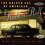 The Golden Age Of American Rock 'n' Roll, Volume 6: Hot 100 Hits From 1954-1963
