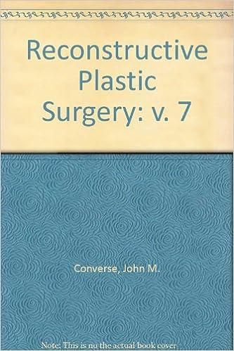 Buy Reconstructive Plastic Surgery, Volume 7: Lower