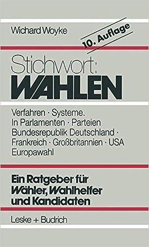 Book Stichwort: Wahlen: Wähler - Parteien - Wahlverfahren (German Edition)