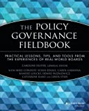 img - for The Policy Governance Fieldbook by Caroline Oliver (1999-07-23) book / textbook / text book