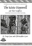 The Scioto Hopewell and Their Neighbors : Bioarchaeological Documentation and Cultural Understanding, Case, D. Troy and Carr, Christopher, 038777386X