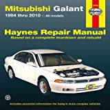 Mitsubishi Galant 1994 thru 2010 (Haynes Repair Manual)