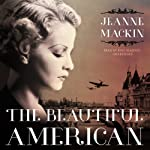 The Beautiful American | Jeanne Mackin