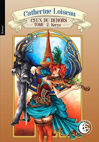 Ceux du dehors (Kerys t. 2) (French Edition)