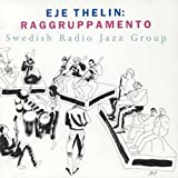 Eje Thelin Raggruppamento - Swedish Radio Other Classic