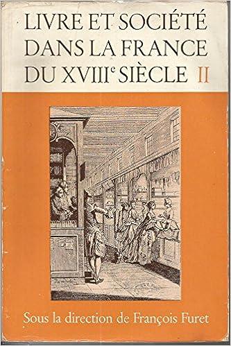 Amazon Fr Livre Et Societe Dans La France Du Xviie Siecle