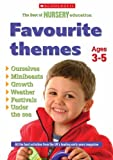 Favourite Themes Ages 3-5: Bk. 2 (The Best of Nursery Education) by Kristin Geller (2005-06-17)