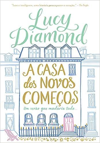 A casa dos novos começos - Livros na Amazon Brasil- 9788580419573