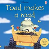 Toad Makes a Road, Phil Roxbee Cox and S. Cartwright, 0794500625