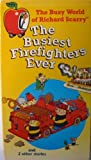 The Busy World of Richard Scarry - The Busiest Firefighters Ever [VHS]