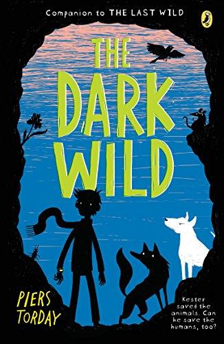 The Dark Wild (The Last Wild)