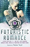 The Mammoth Book of Futuristic Romance by  Jamie Leigh Hansen in stock, buy online here