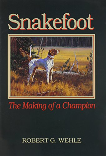 Snakefoot: The Making of Champion by Brand: Country Pr