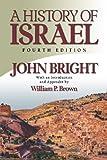 A History of Israel by John Bright (2000-07-01)