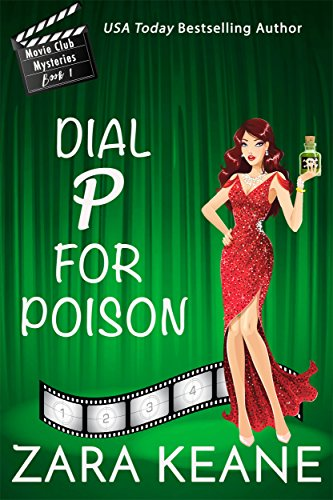 Dial P For Poison (Movie Club Mysteries, Book 1): An Irish Cozy Mystery by [Keane, Zara]