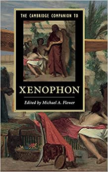 The Cambridge Companion to Xenophon Cambridge Companions to Literature