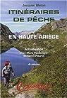 Itinéraires de pêche en haute Ariège par Bleton
