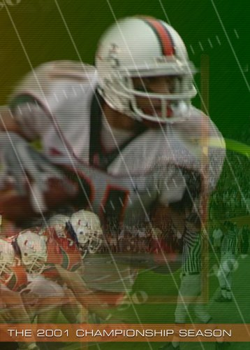 Miami Hurricanes Football 2001 Championship - 2001 Miami Hurricanes Football