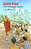 Saint Paul: The Thirteenth Apostle (Encounter the Saints (Paperback))