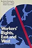 Workers' Rights, East and West 9780878558674