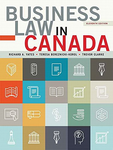 Business Law in Canada, Eleventh Canadian Edition (11th Edition)
