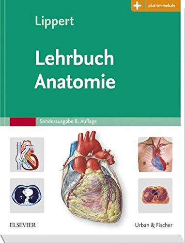 Lehrbuch Anatomie: mit Zugang zum Elsevier-Portal