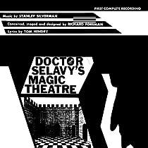 Doctor Selavy's Magic Theatre
