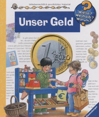 Unser Geld (Wieso? Weshalb? Warum?, Band 15)