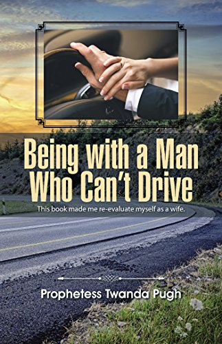 Being with a Man Who Can'T Drive (Drive Cant People)