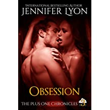 Obsession (The Plus One Chronicles Book 3)