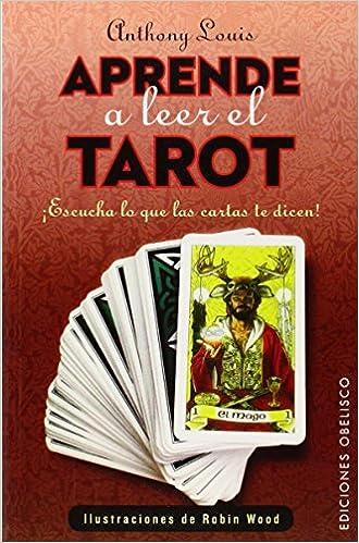 Aprende A Leer El Tarot Cartomancia y Tarot de Anthony Louis ...