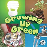 Growing up Green, Jeanne Sturm, 1615903011