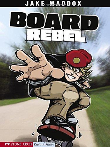 Board Rebel (Jake Maddox Sports Stories) pdf epub