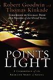 Points of Light, Thomas Kinkade and Robert Goodwin, 1931722730