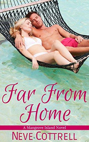 - Far From Home (A Mangrove Island Novel Book 2)