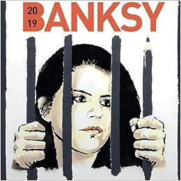 2019 banksy wall calendar