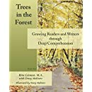 Trees in the Forest: Growing Readers and Writers through Deep Comprehension (Volume 1)