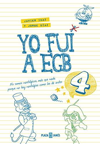 Yo fui a EGB 4: (Incluye juego de parchís y lámina de pegatinas exclusivas) (EXITOS) Tapa dura – 18 nov 2016 Jorge Díaz Javier Ikaz PLAZA & JANES 8401017610
