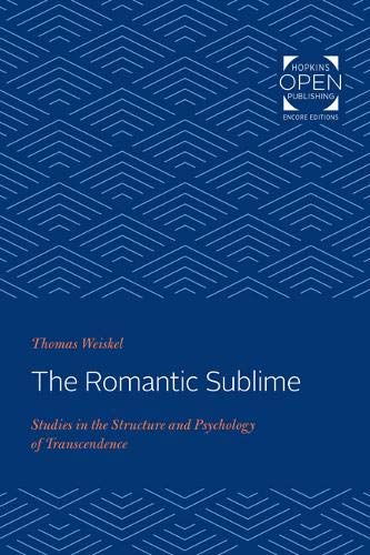 The Romantic Sublime   Studies In The Structure And Psychology Of Transcendence